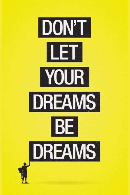 dont-let-your-dreams-be-dreams