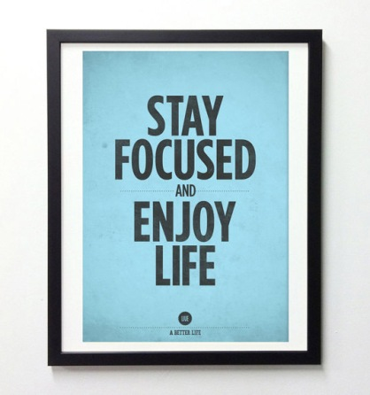 stay-focused-and-enjoy-life